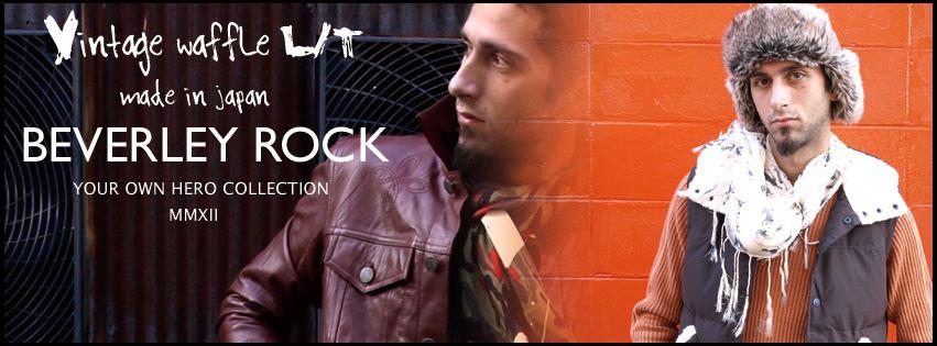 BEVERLEY ROCK ビバリーロック ブランド